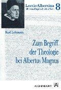 Zum Begriff der Theologie bei Albertus Magnus - Karl Lehmann