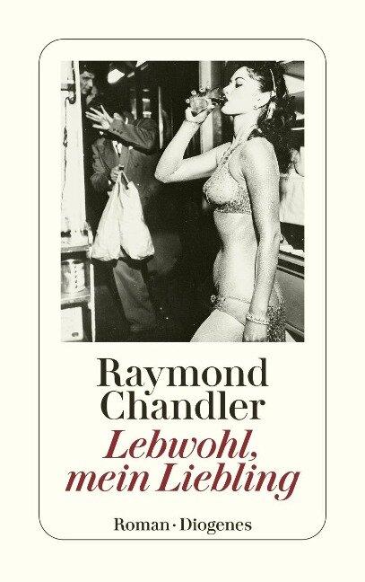 Lebwohl, mein Liebling - Raymond Chandler