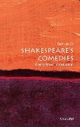 Shakespeare's Comedies: A Very Short Introduction - Bart van Es