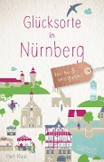 Glücksorte in Nürnberg - Gert Klaus