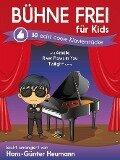 Buhne Frei Fur Kids - Echt Coole Klavierstucke - Hans-Gunter Heumann