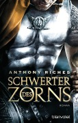 Schwerter des Zorns - Anthony Riches