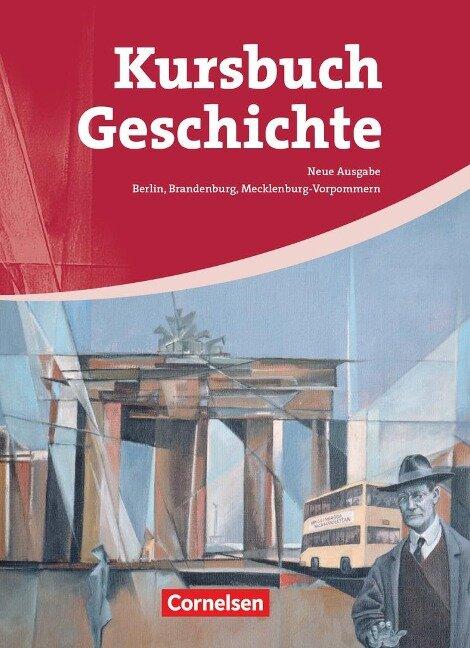 Kursbuch Geschichte. Schülerbuch. Von der Antike bis zur Gegenwart -