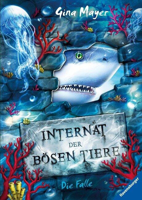 Internat der bösen Tiere, Band 2: Die Falle - Gina Mayer