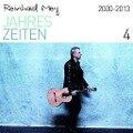 Jahreszeiten 2000-2013 - Reinhard Mey