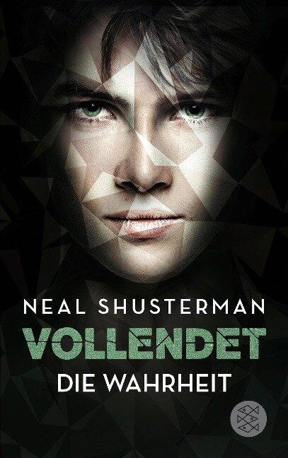 Vollendet - Die Wahrheit (Band 4) - Neal Shusterman