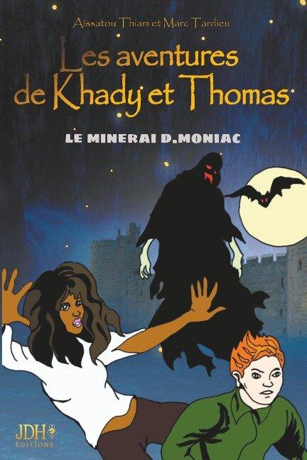 Les aventures de Khady et Thomas - Aïssatou Thiam, Marc Tardieu