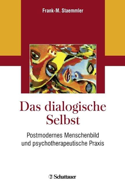 Das dialogische Selbst - Frank-M. Staemmler