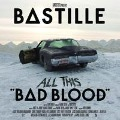 All This Bad Blood (Deluxe Edt.) - Bastille