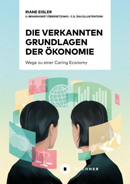Die verkannten Grundlagen der Ökonomie - Riane Eisler