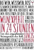 Weinexperte in 24 Stunden - Jancis Robinson