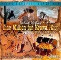 Eine Million für Krawall-City - Ein Mordsspaß im Wilden Westen - Helmut Höfling