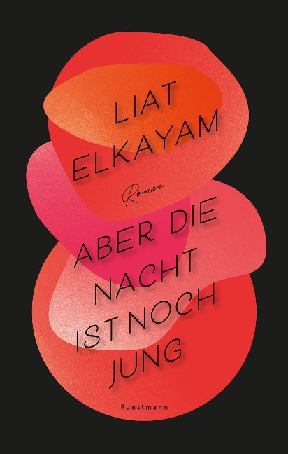 Aber die Nacht ist noch jung - Liat Elkayam