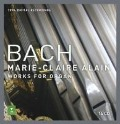 Works For Organ - Marie-Claire Alain