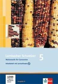 Lambacher Schweizer. 5. Schuljahr. Arbeitsheft plus Lösungsheft und Lernsoftware. Allgemeine Ausgabe -