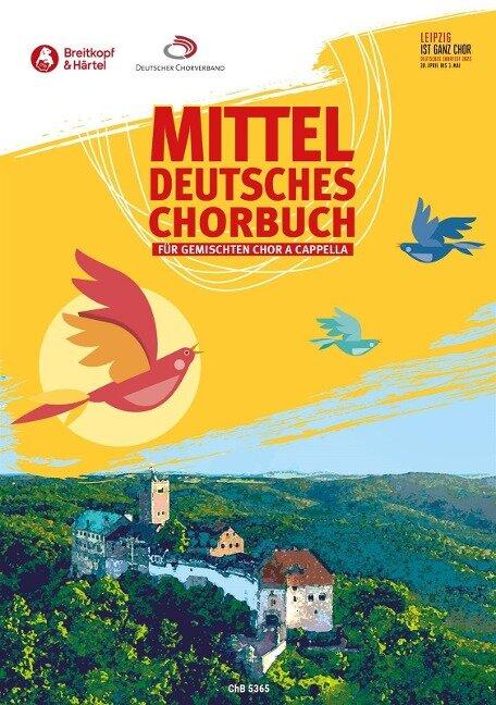 Mitteldeutsches Chorbuch -112 Stücke für gemischten Chor a cappella- - Andreas Göpfert