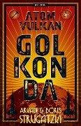 Bykow-Trilogie 1. Atomvulkan Golkonda - Arkadi Strugatzki, Boris Strugatzki