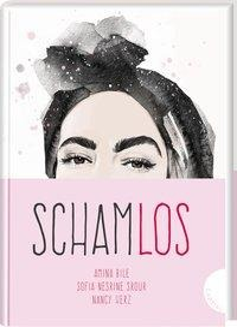 Schamlos - Amina Bile, Nancy Herz, Sofia Nesrine Srour