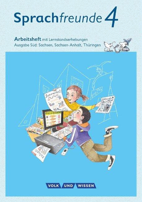 Sprachfreunde 4. Schuljahr - Ausgabe Süd (Sachsen, Sachsen-Anhalt, Thüringen) - Arbeitsheft in Schulausgangsschrift - Katrin Junghänel, Susanne Kelch, Andrea Knöfler