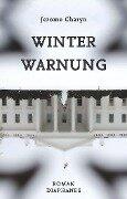 Winterwarnung - Jerome Charyn