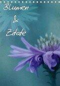 Blumen & Zitate / CH-Version (Tischkalender 2018 DIN A5 hoch) Dieser erfolgreiche Kalender wurde dieses Jahr mit gleichen Bildern und aktualisiertem Kalendarium wiederveröffentlicht. - Christine Bässler