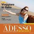 Italienisch lernen Audio - Italienisch f¿r die Reise - Spotlight Verlag