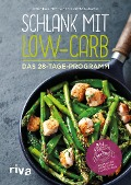 Schlank mit Low-Carb - Andreas Meyhöfer, Diana Ludwig
