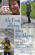 Als Frau alleine über die Alpen - Meike Moshammer