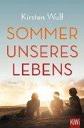 Sommer unseres Lebens - Kirsten Wulf