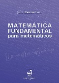 Matemática fundamental para matemáticos - Jaime Robledo Potes