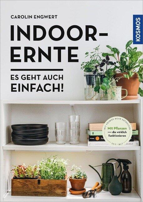 Indoor-Ernte - Carolin Engwert