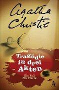 Tragödie in drei Akten - Agatha Christie