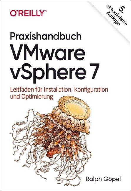 Praxishandbuch VMware vSphere 7 - Ralph Göpel