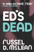 Ed's Dead - Russel D Mclean