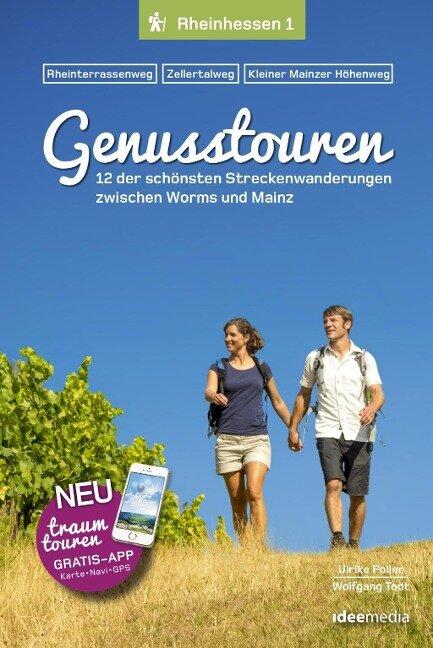 Genusstouren Rheinhessen Band 1 - Ulrike Poller, Wolfgang Todt