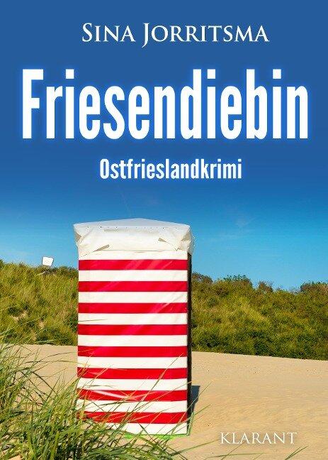 Friesendiebin. Ostfrieslandkrimi - Sina Jorritsma
