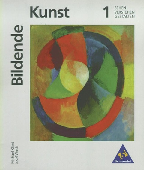 Bildende Kunst 1 - Michael Klant, Josef Walch