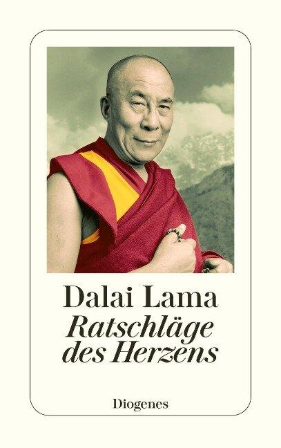 Ratschläge des Herzens - Dalai Lama