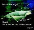 Bionik - Was ist das? Was kann das? Was soll das? CD - Werner Nachtigall