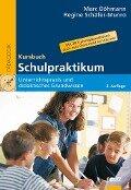 Kursbuch Schulpraktikum - Marc Böhmann, Regine Schäfer-Munro