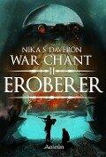 War Chant II: Eroberer - Nika S. Daveron