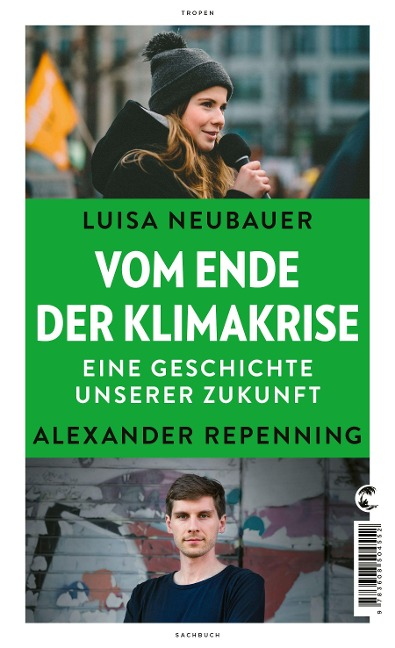Vom Ende der Klimakrise - Luisa Neubauer, Alexander Repenning