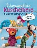 Schmuseweiche Kuscheltiere & Lieblingspuppen -