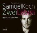 Samuel Koch - Zwei Leben - Christoph Fasel