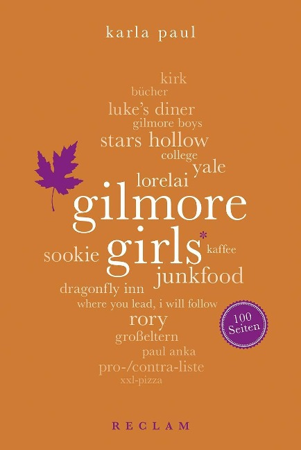 Gilmore Girls. 100 Seiten - Karla Paul