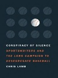 Conspiracy of Silence - Chris Lamb