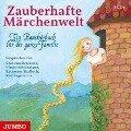 Zauberhafte Märchenwelt. Ein Haushörbuch für die ganze Familie - Brüder Grimm