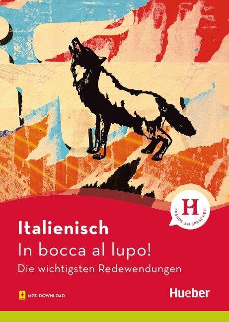 Italienisch - In bocca al lupo! - Monja Reichert