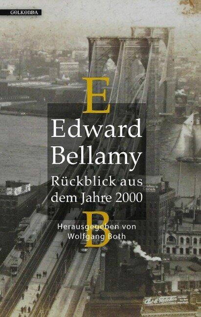 Rückblick aus dem Jahre 2000 - Edward Bellamy