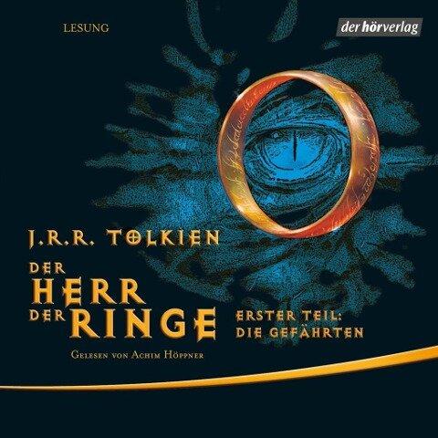 Der Herr der Ringe. Erster Teil: Die Gefährten - J. R. R. Tolkien